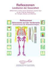 Sklerotome auf der Vorderseite (Knochenzonen der Wirbelsäulenetagen): Reflexzonen - Landkarten der Gesundheit