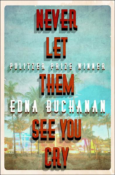 Download Never Let Them See You Cry Book