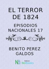 El trerror de 1824: Episodios Nacionales 17