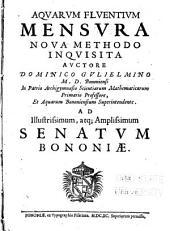 Aqvarvm flventivm mensvra nova methodo inqvisita: Volumes 1-2