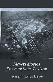 Meyers grosses konversations-lexikon: Ein nachschlagewerk des allgemeinen wissens, Volume 23