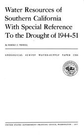 Water Resources of Southern California with Special Reference to the Drought of 1944-51