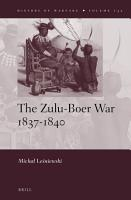 The Zulu Boer War 1837   1840 PDF