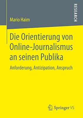 Die Orientierung von Online Journalismus an seinen Publika PDF