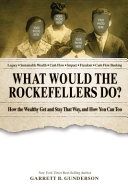 What Would the Rockefellers Do  PDF