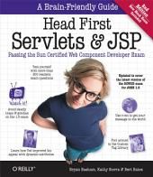 Head First Servlets and JSP: Passing the Sun Certified Web Component Developer Exam, Edition 2