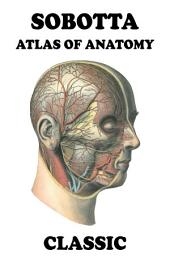 Sobotta Atlas of Anatomy Classic