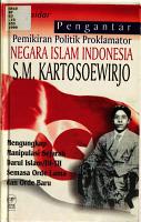 Pengantar pemikiran politik proklamator negara Islam Indonesia S M  Kartosoewirjo PDF