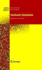 Stochastic Simulation  Algorithms and Analysis PDF