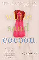 White Sand Cocoon
