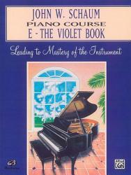 John W Schaum Piano Course E The Violet Book Book PDF