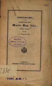 Jubeldicht op de honderdjarige vrouw Marie Van Zele, Weduwe Carion, te Gent (21 December 1833)