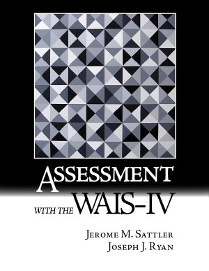 Assessment with the WAIS IV
