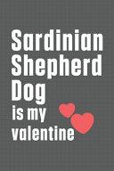 Sardinian Shepherd Dog is My Valentine