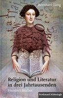 Religion und Literatur in drei Jahrtausenden PDF