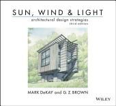 Sun, Wind, and Light: Architectural Design Strategies: Edition 3