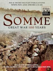 Somme Great War 100 Years Book PDF