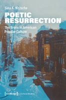 Poetic Resurrection PDF