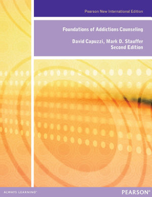 Foundations of Addiction Counseling  Pearson New International Edition