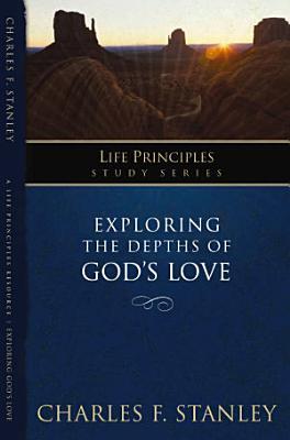 Exploring the Depths of God s Love PDF