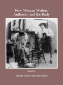 New Woman Writers  Authority and the Body PDF