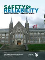 Safety and Reliability     Safe Societies in a Changing World PDF