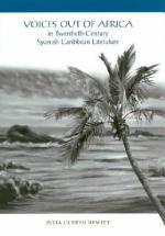 Voices Out of Africa in Twentieth-century Spanish Caribbean Literature
