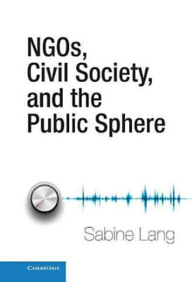 NGOs  Civil Society  and the Public Sphere