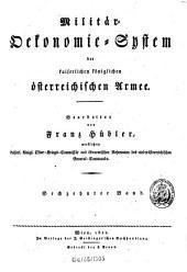 Militär-Ökonomie-System der kaiserlichen königlichen österreichischen Armee: Band 16