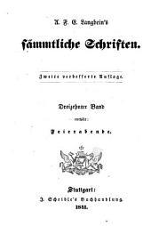 Sämmtliche Schriften: Vollständige, vom Verfasser selbst besorgte, verb. Und verm. Original-Ausg. Letzter Hand, Bände 11-12