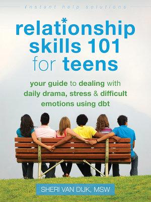Relationship Skills 101 for Teens PDF