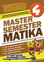 Master Semester Matika Kelas 4 SD: Cara Terbaik Mendapatkan Nilai Tertinggi di Ujian Semester