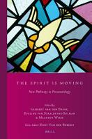 The Spirit Is Moving  New Pathways in Pneumatology PDF