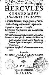 Hercules Commodianus Joannes Launoyus, Romani breviarii impugnator, patronus ac gregalis fortium ingeniorum, negantium stigmata S. Francisci,... repulsus ab Honorato Leotardo