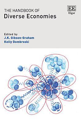 The Handbook of Diverse Economies