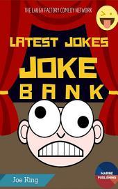 LATEST JOKES JOKE BANK