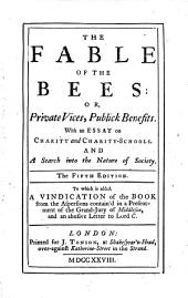The Fable of the Bees: Or, Private Vices, Publick Benefits, Volume 1