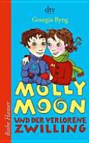 Molly Moon und der verlorene Zwilling PDF