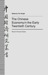 The Chinese Economy in the Early Twentieth Century: Recent Chinese Studies