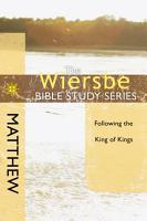 The Wiersbe Bible Study Series  Matthew PDF
