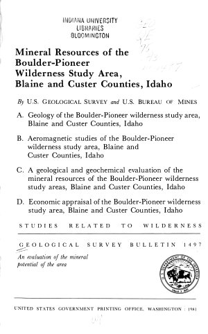 Mineral Resources of the Boulder Pioneer Wilderness Study Area  Blaine and Custer Counties  Idaho