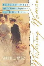 Westering Women and the Frontier Experience, 1800-1915