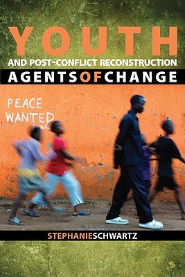 Youth and Post conflict Reconstruction