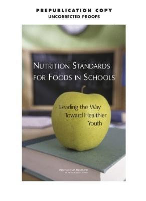 Nutrition Standards for Foods in Schools