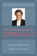 The Complete Book on Overcalls at Contract Bridge