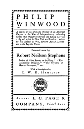Philip Winwood: A Sketch of the Domestic History of an American Captain in the War of Independence; Embracing Events that Occurred Between and During the Years 1763 and 1786, in New York and London, Volume 4