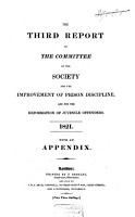 Report of the Committee of the Society for the Improvement of Prison Discipline  and for the Reformation of Juvenile Offenders PDF