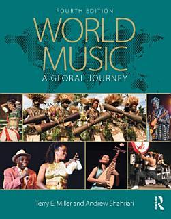 World Music  A Global Journey Book