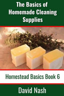 The Basics of Homemade Cleaning Supplies PDF