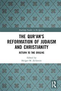 The Qur an s Reformation of Judaism and Christianity Book